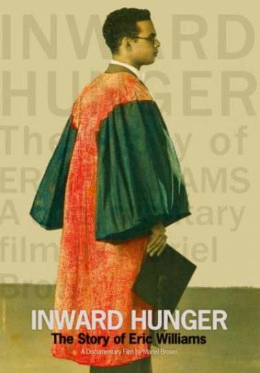 Image Caption: Featured image for 'Inward Hunger: The Story of Eric Williams'.